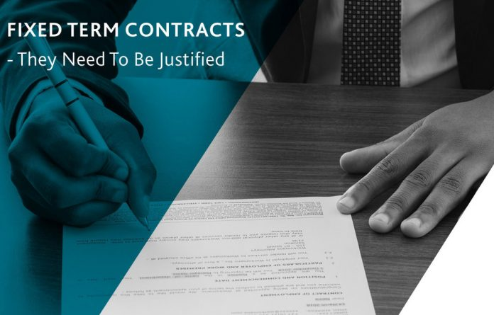 Employers are advised to enter into fixed-term contracts with caution