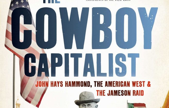 The Cowboy Capitalist: John Hays Hammond