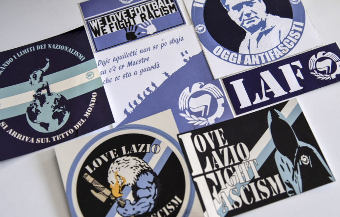 Kick it out: Anti-fascist and anti-racist stickers printed by the Laziale and Anti-Fascist group to fight the stereotype about the club's supporters.